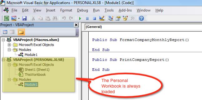 The personal macro workbook is always loaded